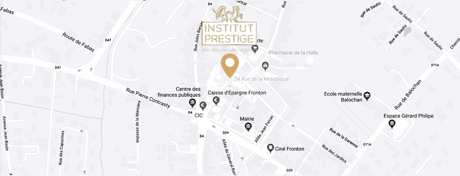 Adresse Institut Prestige, Institut Beaute FRONTON, BOULOC, CASTELNAU D'ESTRETEFOND, VILLAUDRIC, VILLEMUR-SUR-TARN, LABASTIDE ST-PIERRE, FABAS, ORGUEIL et CAMPSAS